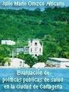 Evaluación de la aplicación de políticas públicas de salud en la ciudad de Cartagena