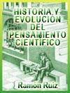 HISTORIA Y EVOLUCI�N DEL PENSAMIENTO CIENT�FICO