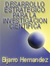 DESARROLLO ESTRAT�GICO PARA LA INVESTIGACI�N CIENT�FICA