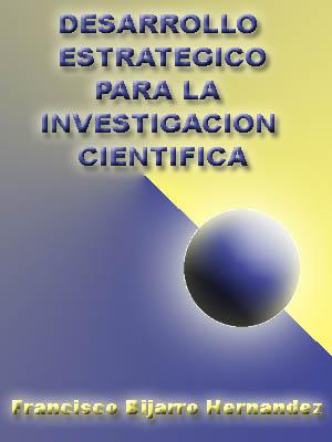 DESARROLLO ESTRATÉGICO PARA LA INVESTIGACIÓN CIENTÍFICA