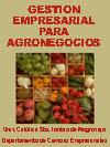 GESTI�N EMPRESARIAL PARA AGRONEGOCIOS