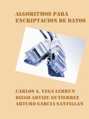 ALGORITMOS PARA ENCRIPTACIÓN DE DATOS