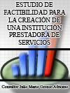 ESTUDIO DE FACTIBILIDAD PARA LA CREACI�N DE UNA IPS PRIVADA DE TERCER NIVEL DE ATENCI�N EN EL DISTRITO DE BARRANQUILLA