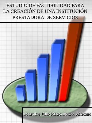 ESTUDIO DE FACTIBILIDAD PARA LA CREACIÓN DE UNA IPS PRIVADA DE TERCER NIVEL DE ATENCIÓN EN EL DISTRITO DE BARRANQUILLA