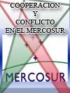 COOPERACIÓN Y CONFLICTO EN EL MERCOSUR