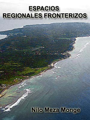 ESPACIOS REGIONALES FRONTERIZOS Teoría, política y práctica del desarrollo y la integración fronteriza