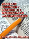 MODELO DE FORMACIÓN Y DESARROLLO A IMPLEMENTAR EN LAS UNIVERSIDADES