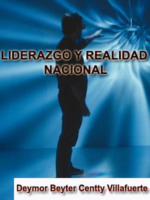 LIDERAZGO Y REALIDAD NACIONAL