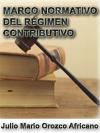 MARCO NORMATIVO DEL RÉGIMEN CONTRIBUTIVO