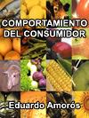 COMPORTAMIENTO DEL CONSUMIDOR Una Visión del Norte del Perú (vol. II)