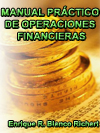 MANUAL PR�CTICO DE OPERACIONES FINANCIERAS