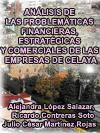 ANÁLISIS DE LAS PROBLEMÁTICAS FINANCIERAS, ESTRATÉGICAS Y COMERCIALES DE LAS EMPRESAS DE CELAYA