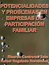 POTENCIALIDADES Y PROBLEMAS EN EMPRESAS DE PARTICIPACIÓN FAMILIAR EN LAS MIPYMES (ESTUDIO LOCAL EN CELAYA GUANAJUATO)