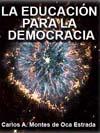 LA EDUCACIÓN PARA LA DEMOCRACIA: LA EXPERIENCIA DEL IFE