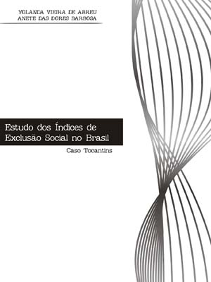 ESTUDO DO ÍNDICE DE EXCLUSÃO SOCIAL NO BRASIL: CASO TOCANTINS