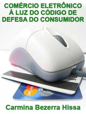 COMÉRCIO ELETRÔNICO À LUZ DO CÓDIGO DE DEFESA DO CONSUMIDOR