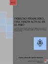 DERECHO FINANCIERO, UNA VISIÓN ACTUAL EN EL PERÚ
