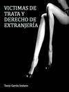 VICTIMAS DE TRATA Y DERECHO DE EXTRANJERÍA