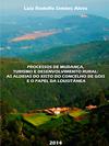 PROCESSOS DE MUDANÇA, TURISMO E DESENVOLVIMENTO RURAL: AS ALDEIAS DO XISTO DO CONCELHO DE GÓIS E O PAPEL DA LOUSITÂNEA