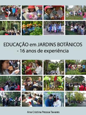 EDUCAÇÃO em JARDINS BOTÂNICOS