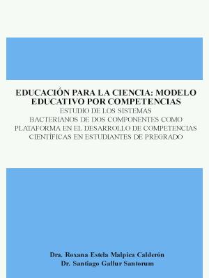EDUCACIÓN PARA LA CIENCIA: MODELO EDUCATIVO POR COMPETENCIAS