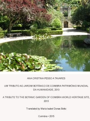 UM TRIBUTO AO JARDIM BOTÂNICO DE COIMBRA, Património Mundial da Humanidade, 2013