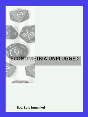 ECONOMETRÍA UNPLUGGED