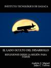 EL LADO OCULTO DEL DESARROLLO<br>REFLEXIONES DESDE LA REGIÓN PARA TODOS