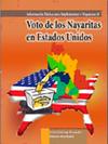 INFORMACIÓN BÁSICA PARA IMPLEMENTAR Y ORGANIZAR EL VOTO DE LOS NAYARITAS EN ESTADOS UNIDOS DE NORTEAMÉRICA