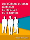 LOS CÓDIGOS DE BUEN GOBIERNO EN ESPAÑA Y EN EL MUNDO