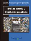 BELLAS ARTES Y TRINCHERAS CREATIVAS