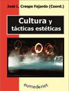 CULTURA Y T�CTICAS EST�TICAS