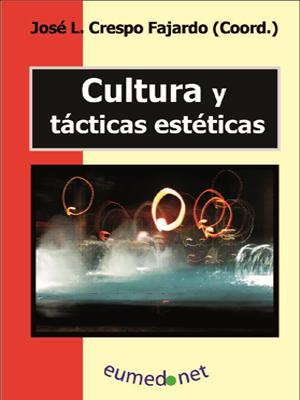 CULTURA Y TÁCTICAS ESTÉTICAS