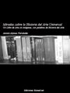 MIRADAS SOBRE LA HISTORIA DEL ARTE UNIVERSAL