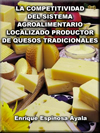Portada de la tesis gratuita sobre La competitividad del sistema agroalimentario localizado productor de quesos tradicionales