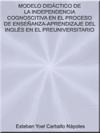 Portada de la tesis gratuita sobre Modelo Did�ctico de la Independencia Cognoscitiva en el Proceso de Ense�anza-Aprendizaje del Ingl�s en el Preuniversitario