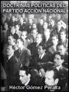 Portada de la tesis gratuita sobre Las doctrinas pol�ticas del Partido Acci�n Nacional: Del falangismo a la Democracia Cristiana