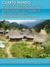 Portada de la tesis gratuita sobre Cuarto mundo: la acci�n exterior de los pueblos ind�genas como instrumento de cambio y reconocimiento internacional 1992-2007