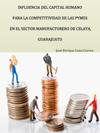 Portada de la tesis gratuita sobre Influencia del capital humano  para la competitividad de las pymes en el sector manufacturero de Celaya, Guanajuato