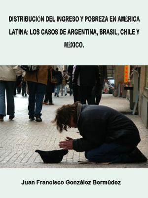 DISTRIBUCIÓN DEL INGRESO Y POBREZA EN AMÉRICA LATINA