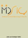 IMPLEMENTACIÓN DEL MODELO INTEGRAL COLABORATIVO (MDSIC) COMO FUENTE DE INNOVACIÓN PARA EL DESARROLLO ÁGIL DE SOFTWARE EN LAS EMPRESAS DE LA ZONA CENTRO - OCCIDENTE EN MÉXICO
