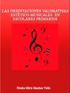 Portada de la tesis gratuita sobre      Las orientaciones valorativas est�tico-musicales  en escolares primarios