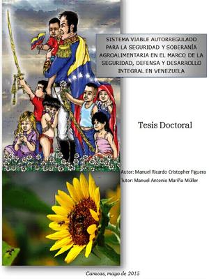 SISTEMA VIABLE AUTORREGULADO PARA LA SEGURIDAD Y SOBERANÍA AGROALIMENTARIA EN EL MARCO DE LA SEGURIDAD, DEFENSA Y DESARROLLO INTEGRAL EN VENEZUELA