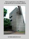 Portada de la tesis gratuita sobre Valores arquitect�nicos de la UPN Ajusco