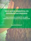 Portada de la tesis gratuita Educación ambiental en experiencias urbanas