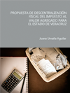 Portada de la tesis gratuita Propuesta de descentralización fiscal del impuesto