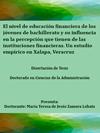 Portada de la tesis gratuita El nivel de educaci�n financiera de los j�venes de bachillerato