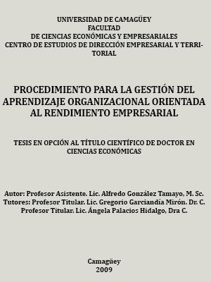 PROCEDIMIENTO PARA LA GESTIÓN DEL APRENDIZAJE ORGANIZACIONAL ORIENTADA AL RENDIMIENTO EMPRESARIAL