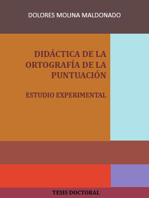 DIDÁCTICA DE LA ORTOGRAFÍA DE LA PUNTUACIÓN. ESTUDIO EXPERIMENTAL
