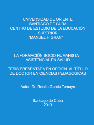 LA FORMACIÓN SOCIO-HUMANISTA-ASISTENCIAL EN SALUD